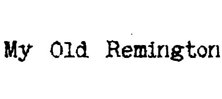 my old remington font