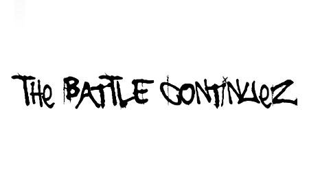 the battle continuez