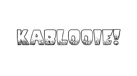KaBlooie! comic font